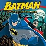 Batman Classic: Gotham's Villains Unl...