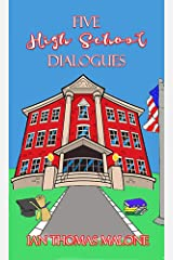 Five High School Dialogues Kindle Edition