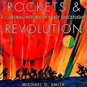 Rockets and Revolution Audiobook