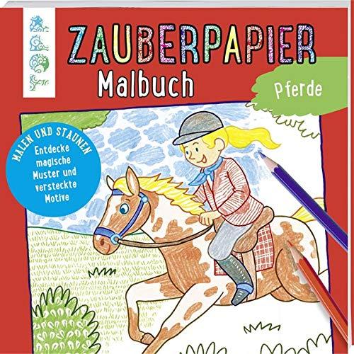 Zauberpapier Malbuch Pferde  Malen Und Staunen. Entdecke Magische Muster Und Versteckte Motive