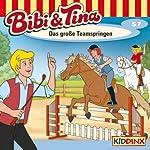 Das große Teamspringen (Bibi und Tina 57)   Markus Dittrich