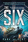 The Six (The Six Series Book 1)