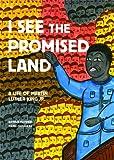 I See the Promised Land, Arthur Flowers, 1554983282