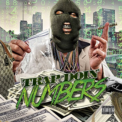 Trap Doin' Numbers [Explicit]