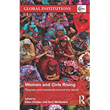 Women and Girls Rising: Progress and resistance around the world (Global Institutions)