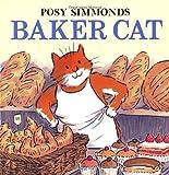 Baker Cat, Posy Simmonds, 009945596X