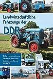Landwirtschaftliche Fahrzeuge: der DDR