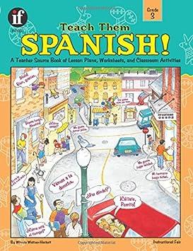 Teach Them Spanish! Grade 4: Winnie Waltzer-Hackett: 9781568226811 ...