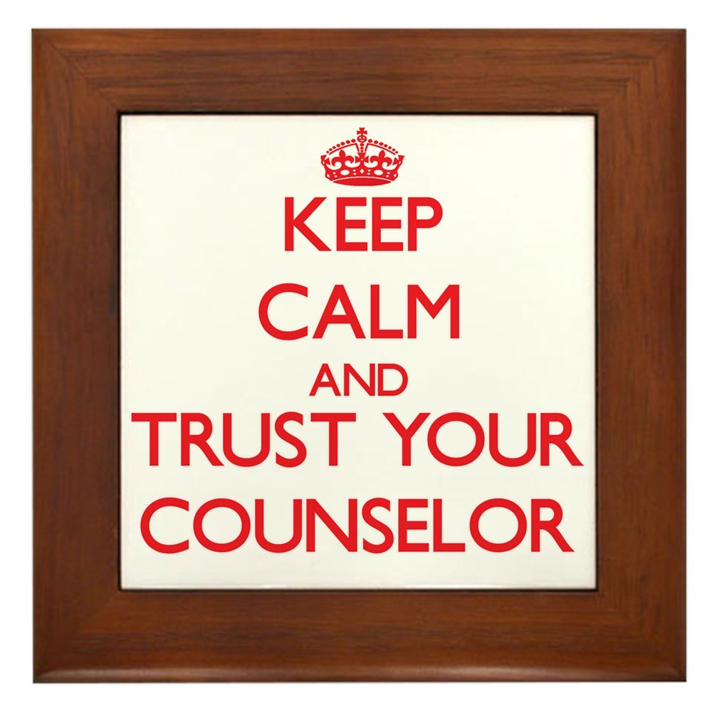 CafePress - Keep Calm And Trust Your Counselor - Framed Tile, Decorative Tile Wall Hanging
