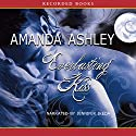 Everlasting Kiss Audiobook by Amanda Ashley Narrated by Jennifer Ikeda