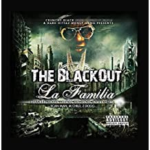 Crunchy Black & Hard Hittaz Money Gang Presents - The BlackOut La Familia