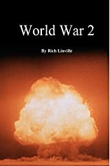 World War 2 (History Book 1) Kindle Edition