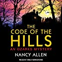 The Code of the Hills: Ozarks Mystery Series, Book 1 Audiobook by Nancy Allen Narrated by Emily Beresford