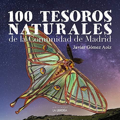 100 Tesoros naturales de la Comunidad de Madrid