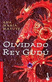 Olvidado rey Gudú par María Matute