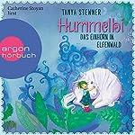 Hummelbi - Das Einhorn im Elfenwald (Florentine und Pauline 3)   Tanya Stewner