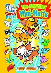 The Amazing Mini-Mutts