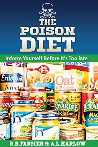 the-poison-diet-you-and-your-family-will-live-longer-and-stay-healthier-by-not-eating-processed-food
