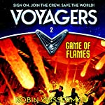 Game of Flames: Voyagers, Book 2 | Robin Wasserman