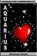 Horoscope Compatibility - Aquarius: Love Life Relationships Kindle Edition