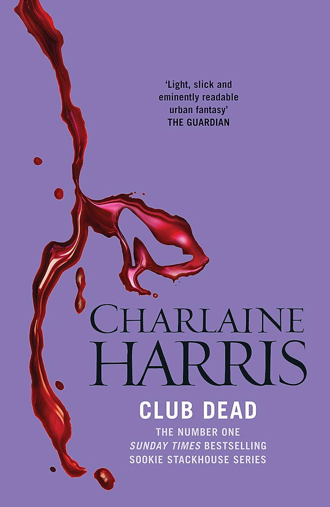 Read Online Club Dead (Sookie Stackhouse/True Blood, Book 3) pdf