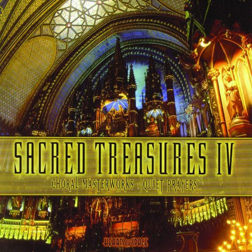 (Sacred Treasures IV - Choral Masterworks: Quiet Prayers)
