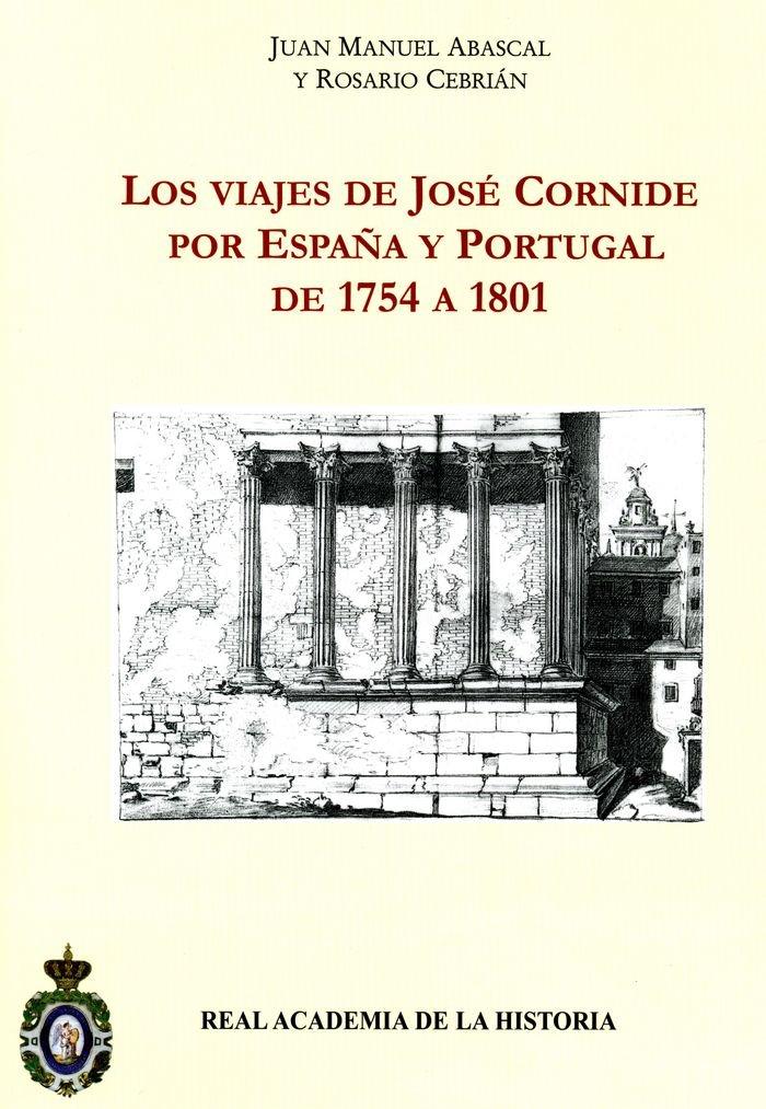 Los viajes de José Cornide por España y Portugal de 1754 a 1801. Antiquaria Hispánica.: Amazon.es: Abascal, Cebrian: Libros