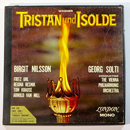 Wagner: Tristan Und Isolde: George Solti, Conductor: Vienna Philharmonic Orchestra: Birgit Nilsson. Uhl . Resnik . Krause . Van - Lakewood Mall