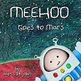 Meehoo Goes to Mars
