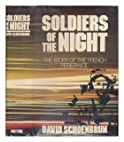 Soldiers of the Night, David Schoenbrun, 0525206639