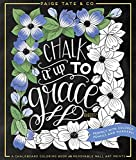 Chalk It Up To Grace: A Chalkboard Coloring Book of