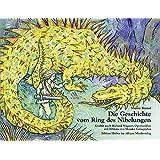 Die Geschichte vom Ring des Nibelungen: erzählt nach Richard Wagners Opernzyklus (Jugend liebt Musik)