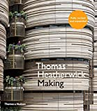 Thomas Heatherwick: Making by Thomas Heatherwick (2015-06-15)