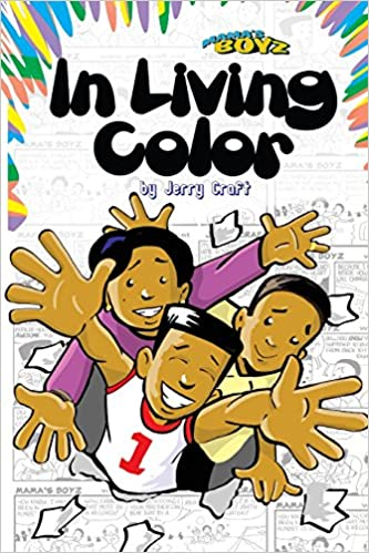 Amazon.com: In Living Color! (Mama\'s Boyz) (9780979613227): Jerry ...