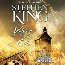 Wolves of the Calla: Dark Tower V Audiobook by Stephen King Narrated by George Guidall