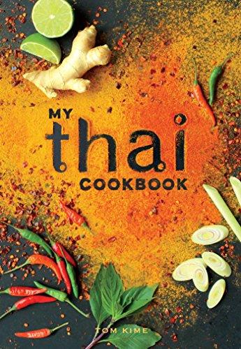 My Thai Cookbook by Tom Kime