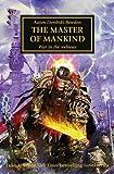 Warhammer 40k: The Master of Mankind (The Horus Heresy, Band 41)