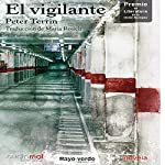El vigilante [The Guard] | Peter Terrin