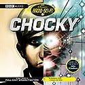 Classic Radio Sci-Fi: Chocky Radio/TV Program by John Wyndham Narrated by Sacha Dhawan, Owen Teale, Cathy Tyson