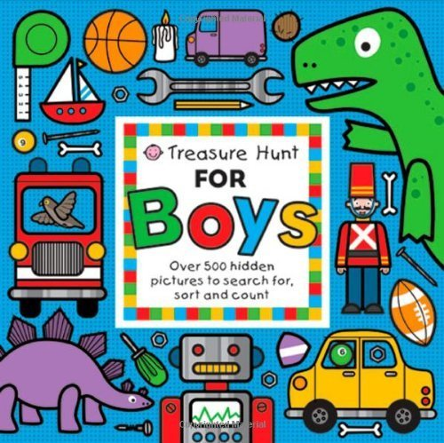 Treasure Hunt for Boys (Priddy Books Big Ideas for Little People) by Priddy, Roger (Brdbk Edition) [Boardbook(2010)]