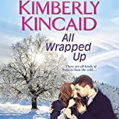 All Wrapped Up | Kimberly Kincaid
