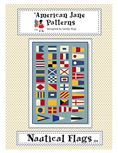 Nautical Flags Quilt Pattern by Sandy Klop from American Jane Patterns 46