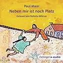 Neben mir ist noch Platz Hörbuch von Paul Maar Gesprochen von: Natalia Wörner