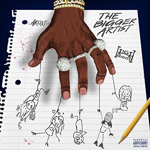 The Bigger Artist [Explicit]