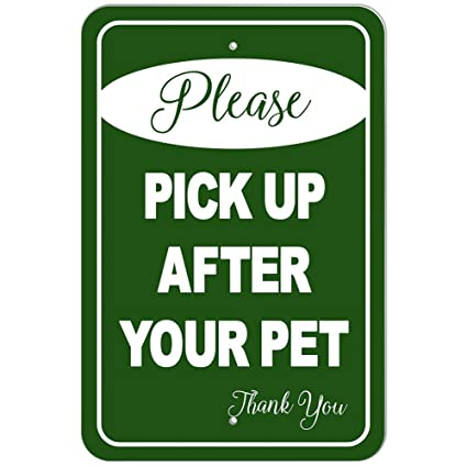 Plastic Sign Please Pick Up After Your Pet Thank You Green