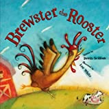 Brewster the Rooster, Devin Scillian, 1585363111