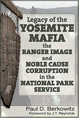 legacy-of-the-yosemite-mafia-the-ranger-image-and-noble-cause-corruption-in-the-national-park-servic