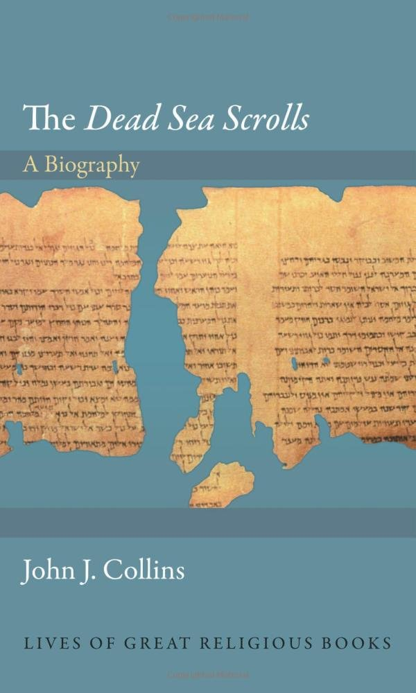 """Download The """"Dead Sea Scrolls"""": A Biography (Lives of Great Religious Books) PDF"""