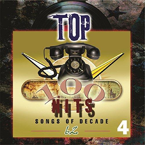 Top 100 Hits - 1962, Vol. 4