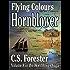 Flying Colours (Hornblower Saga Book 8)